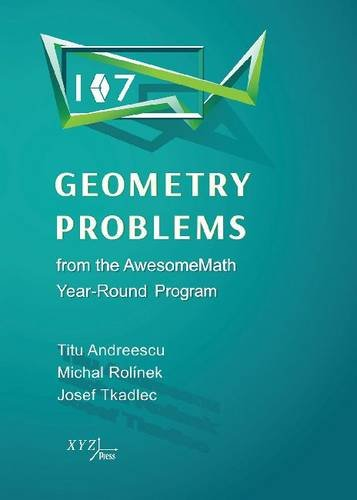 9780979926976: 107 Geometry Problems from the Awesomemath Year-Round Program