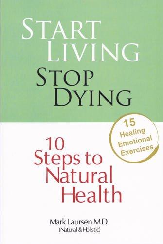 9780979928413: Start Living Stop Dying