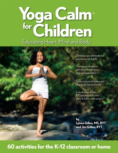 9780979928901: Yoga Calm for Children: Educating Heart, Mind, and Body