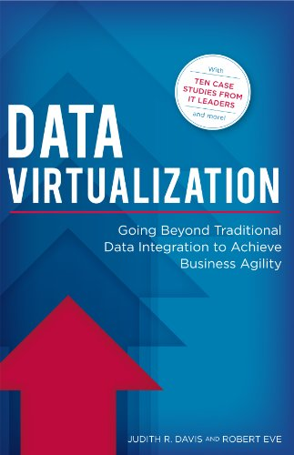 9780979930416: Data Virtualization: Going Beyond Traditional Data Integration to Achieve Business Agility