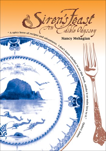 Siren's Feast, An Edible Odyssey