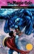 9780979930829: The Magic Coin: A Children's Fantasy Novel