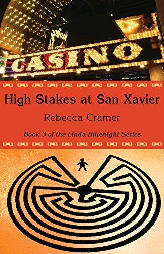 High Stakes at San Xavier: Cramer, Rebecca