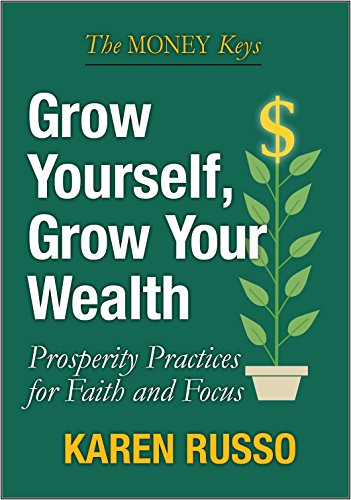 9780979943973: Grow Yourself, Grow Your Wealth
