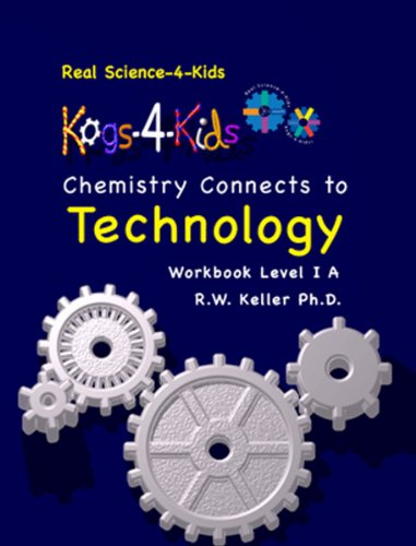 9780979945984: Real Science-4-Kids Chemistry Lev. 1 Technology KOG [Paperback] by Rebecca W....