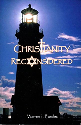 Christianity Reconsidered: Warren L. Bowles