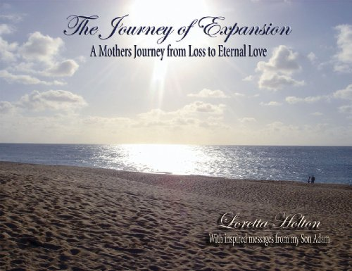 9780979947803: The Journey of Expansion - A Mother's Journey from Loss to Eternal Love