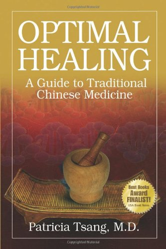 9780979948497: Optimal Healing: A Guide to Traditional Chinese Medicine