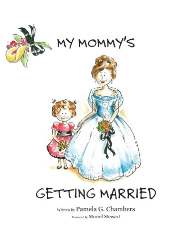 9780979948701: My Mommys Getting Married