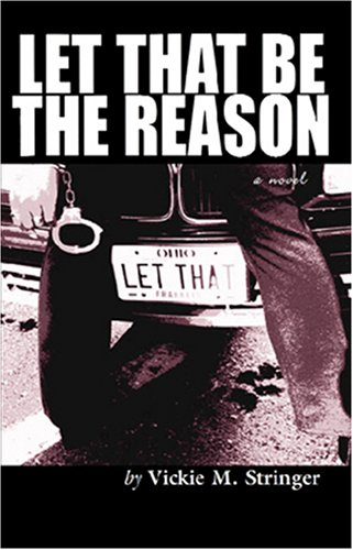9780979951749: Let That Be the Reason (Triple Crown Publications Presents)