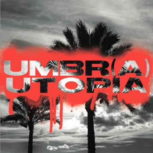 Umbr(a): Utopia (9780979953910) by Joan Copjec; Danielle Bergeron; Juliet Flower MacCannell; Slavoj Zizek; Adrian Johnston; Joseph Jenkins; Felix Ensslin; Etienne Balibar; Kojin...