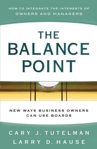 9780979955105: The Balance Point: New Ways Business Owners Can Use Boards