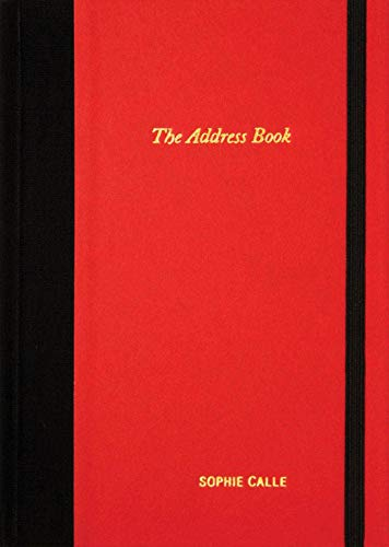 9780979956294: Sophie Calle: The Address Book