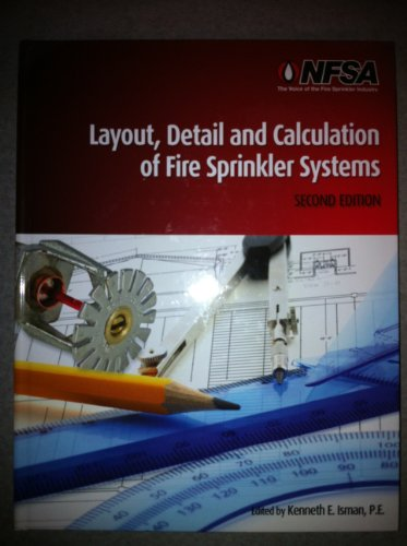 9780979956317: Layout, Detail and Calculation of Fire Sprinkler Systems