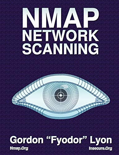 9780979958717: Nmap Network Scanning: The Official Nmap Project Guide to Network Discovery and Security Scanning