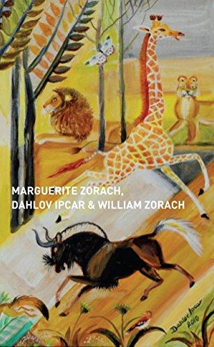 9780979961052: Marguerite Zorach, Dahlov Ipcar & William Zorach