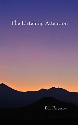 9780979963063: The Listening Attention