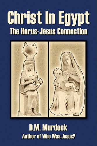 9780979963117: Christ in Egypt: The Horus-Jesus Connection