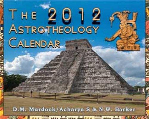 9780979963162: The 2012 Astrotheology Calendar
