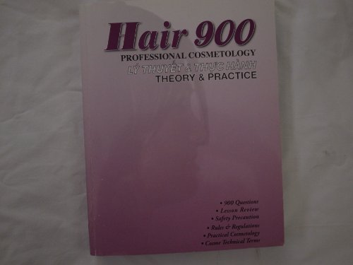 Hair 900 Professional Cosmetology Theory & Practice: Van Le