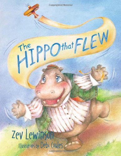 9780979965340: The Hippo That Flew