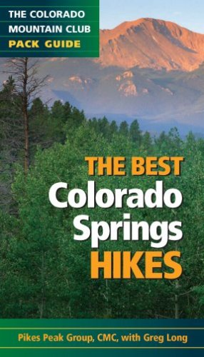 9780979966361: The Best Colorado Springs Hikes: The Colorado Mountain Club Pack Guide