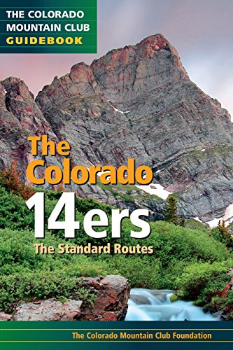 9780979966385: Colorado 14ers: The Standard Routes (The Colorado Mountain Club Guidebook)