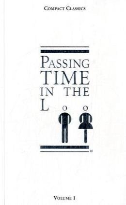 9780979966408: Passing Time in the Loo, Volume 1