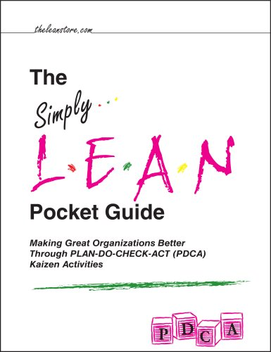 9780979966538: The Simply Lean Pocket Guide - Making Great Organizations Better Through PLAN-DO-CHECK-ACT (PDCA) Kaizen Activities