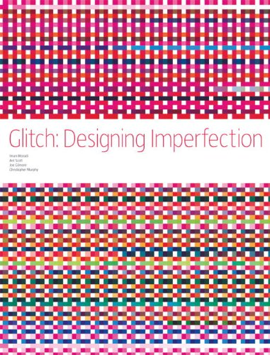 9780979966668: Glitch: Designing Imperfection