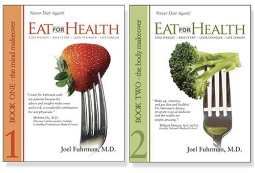 Eat for Health Eat for Health: Lose Weight, Keep It Off, Look Younger, Live Longer (2 Volume Set), Fuhrman, Joel, New, 9780979966712 097996671X Hardcover set