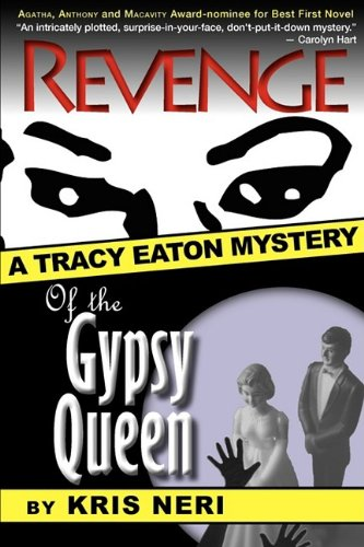 9780979969430: Revenge of the Gypsy Queen (Tracy Eaton Mysteries (Paperback))