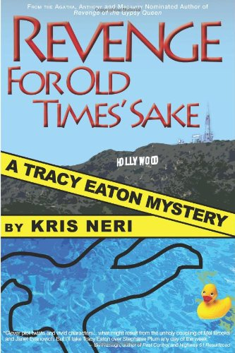 9780979969454: Revenge for Old Times' Sake: A Tracy Eaton Mystery
