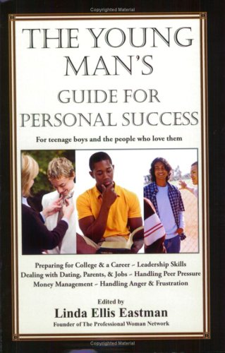9780979971129: The Young Man's Guide for Personal Success: For Teenage Boys and The People Who Love Them