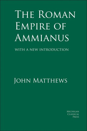 9780979971327: The Roman Empire of Ammianus (Cultural Legacies)