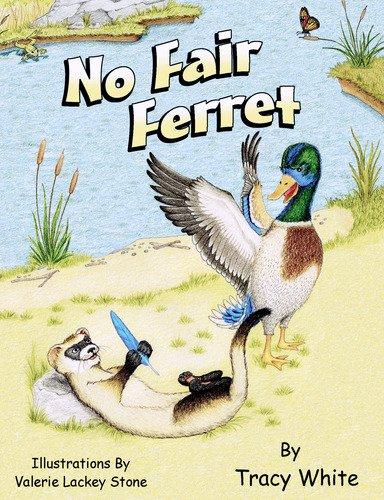 9780979973826: No Fair Ferret