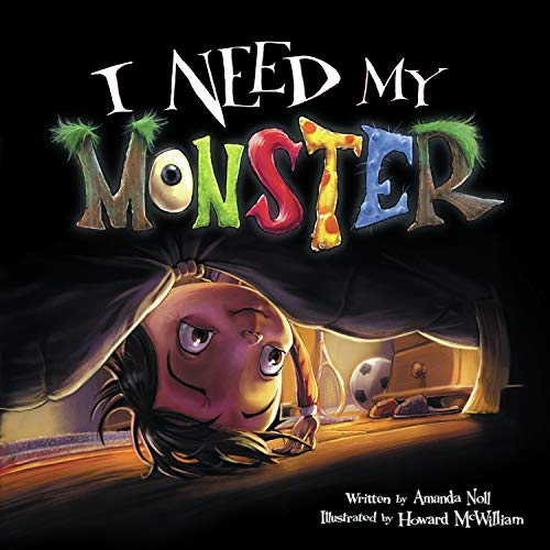 9780979974625: I Need My Monster