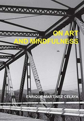 9780979975295: On Art and Mindfulness