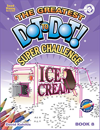 9780979975318: The Greatest Dot-To-Dot! Super Challenge! Book 8