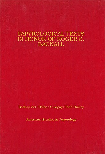 9780979975868: Papyrological Texts in Honor of Roger S. Bagnall (American Studies in Papyrology)