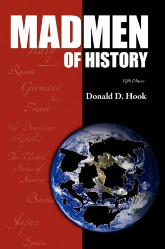 9780979976452: Madmen of History