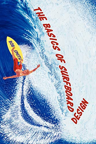 9780979977114: The Basics of Surfboard Design
