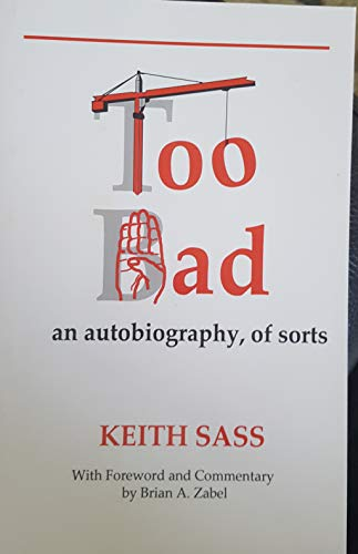 9780979977602: Too Bad an autobiography, of sorts