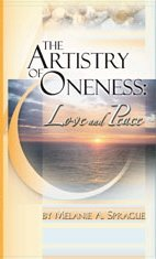 9780979981401: The Artistry of Oneness: Love and Peace