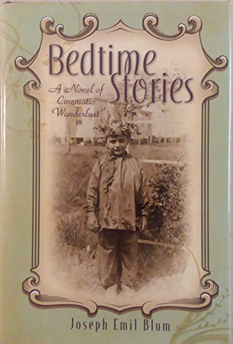 9780979981609: Bedtime Stories: a Novel of Cinematic Wanderlust