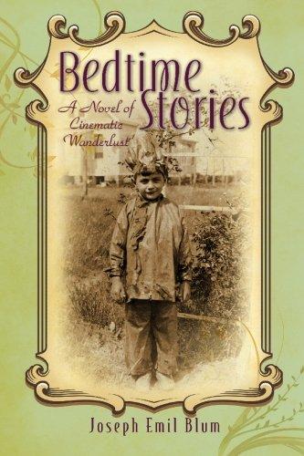 9780979981630: Bedtime Stories: A Novel of Cinematic Wanderlust