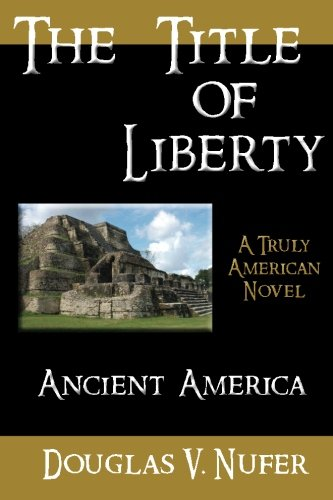9780979984020: The Title of Liberty: A Truly American Tale