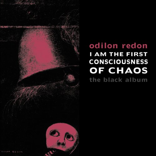 9780979984754: I am the First Consciousness of Chaos: The Black Album (Solar Nocturnal)
