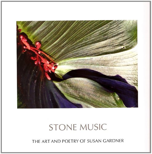 9780979986505: Stone Music: The Art and Poetry of Susan Gardner