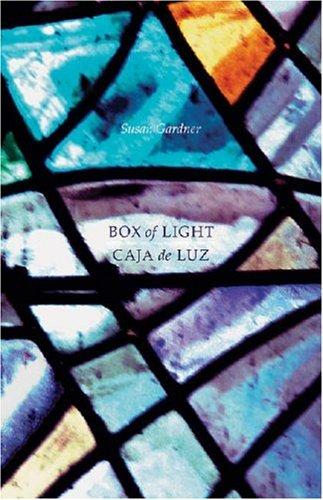 A Box of Light--Caja de Luz: Susan: Susan Gardner